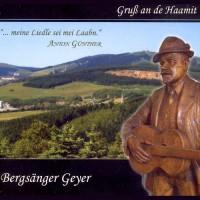 CD - Bergsänger Geyer - Gruß an de Haamit