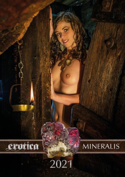 Erotica-Mineralis 2021 - edition Bergfrauen - der erotische Kalender für Bergbau- und Mineralienfreunde/Innen