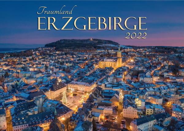 Der große Kalender Traumland Erzgebirge 2022