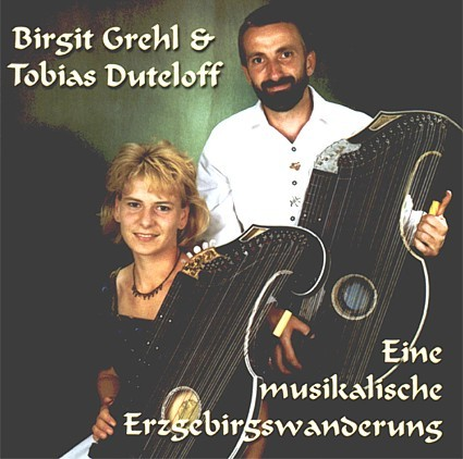 CD Birgit Grehl & Tobias Duteloff Erzgebirgswanderung