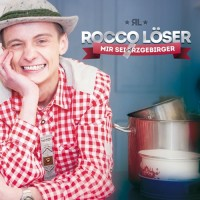 CD - Rocco Löser - Mir sei Arzgebirger