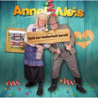 CD - ANNEL & ALOIS - Seid zur Heiterkeit bereit